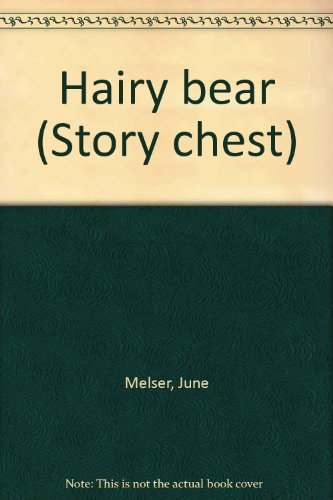 9780560086003: Hairy bear (Story chest)