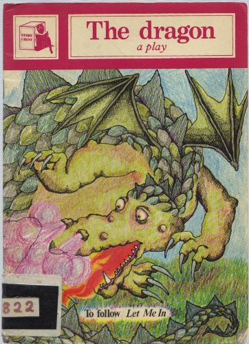 9780560086591: The dragon: A play (Story chest)