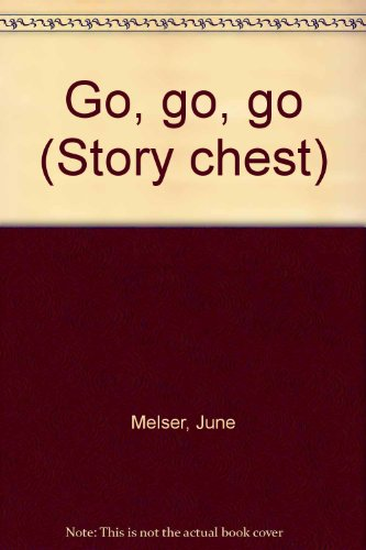9780560087482: Go, go, go (Story chest)