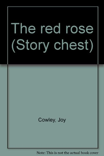 9780560087765: The red rose (Story chest)
