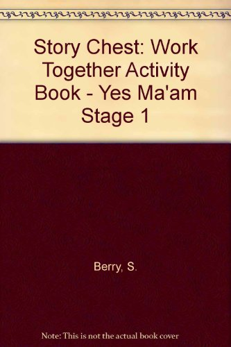 9780560088496: Story Chest: Work Together Activity Book - Yes Ma'am Stage 1