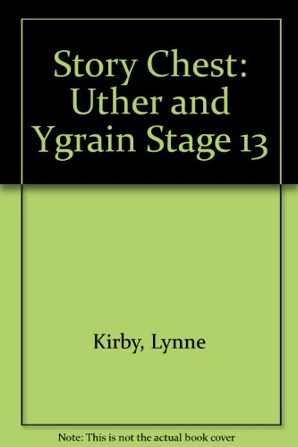 Story Chest: Uther and Ygrain Stage 13 (9780560089363) by Cowley, Joy; Melser, June