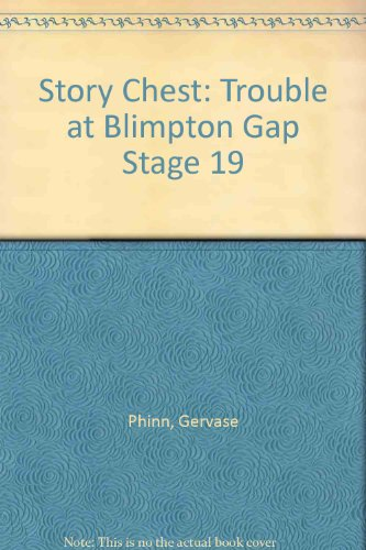 Story Chest: Trouble at Blimpton Gap Stage 19 (9780560089912) by Cowley, Joy; Melser, June