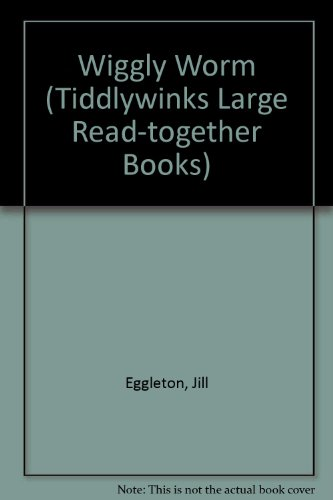 9780560090628: Wiggly Worm (Tiddlywinks Large Read-together Books)