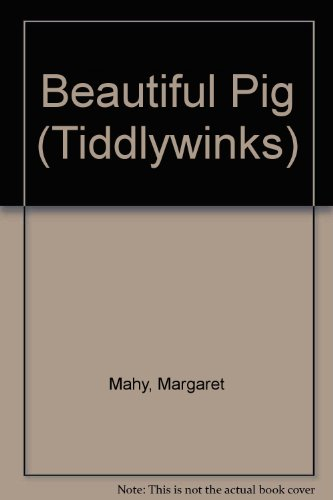 9780560090888: Beautiful Pig (Tiddlywinks)
