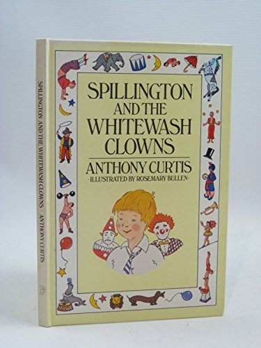 Spillington and the Whitewash Clowns: Curtis, Anthony