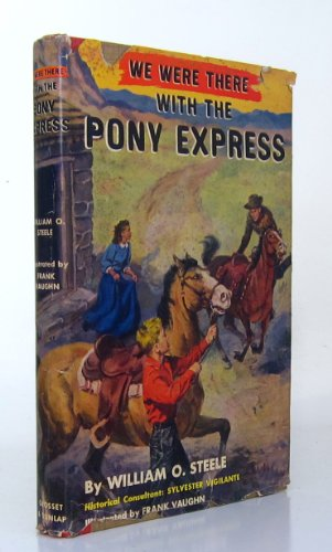 9780561001760: With the Pony Express (We Were There)