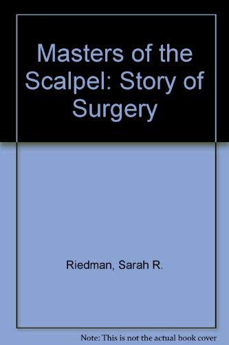 9780561001845: Masters of the Scalpel: Story of Surgery