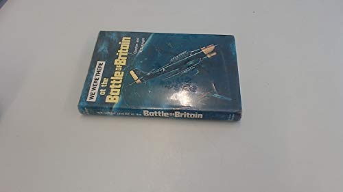 9780561001982: Battle of Britain (We Were There Books)