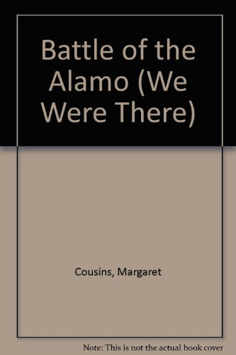 9780561001999: We Were There at the Battle of the Alamo