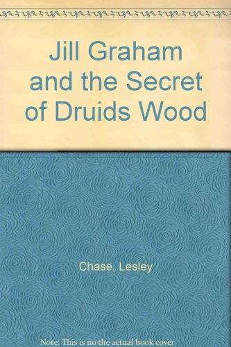 9780561002286: Jill Graham and the Secret of Druids Wood