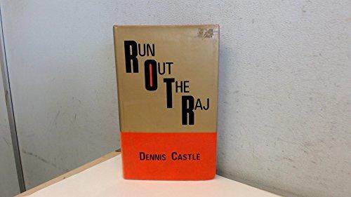 9780561002934: Run out the Raj: A novel