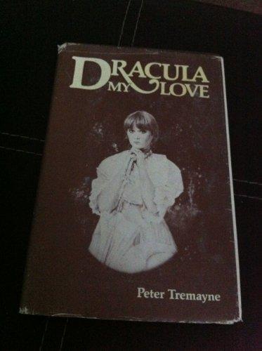 Dracula, my love - TREMAYNE, Peter