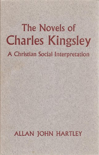 9780561010007: Novels of Charles Kingsley: A Christian Social Interpretation
