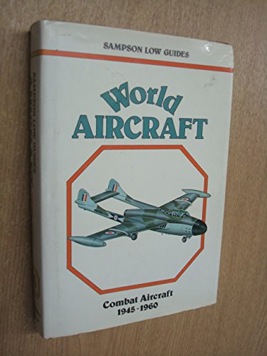 9780562001363: World aircraft (Sampson Low guides)