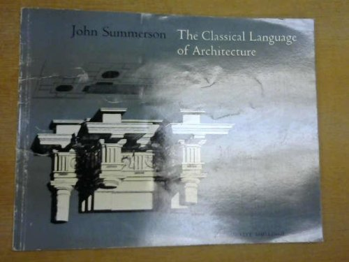 9780563051565: The Classical Language of Architecture