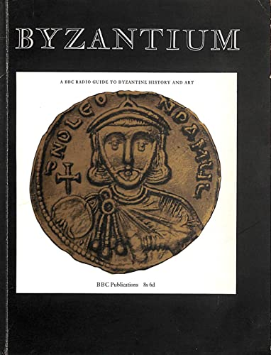 9780563074168: Byzantium (Further Education)