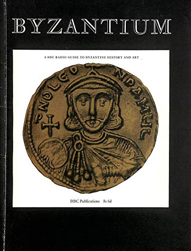 9780563074168: Byzantium (Further Education)