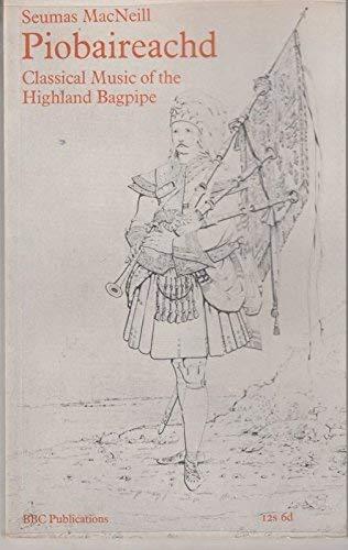 9780563074878: Piobaireachd: Classical Music of the Highland Bagpipe