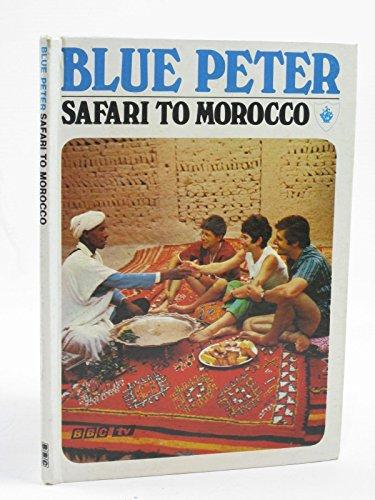 Safari to Morocco: Biddy Baxter,Edward Barnes & Rosemary Gill