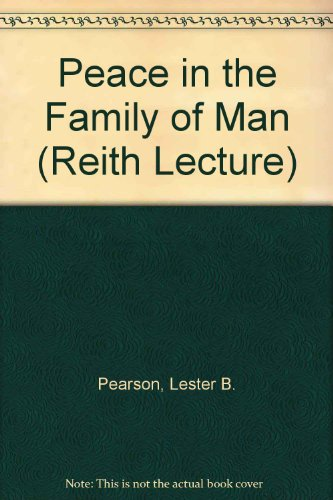 Peace in the family of man (The: Pearson, Lester B