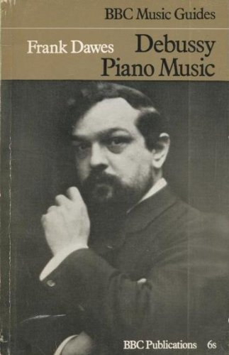 9780563085775: Debussy Piano Music (Music Guides)