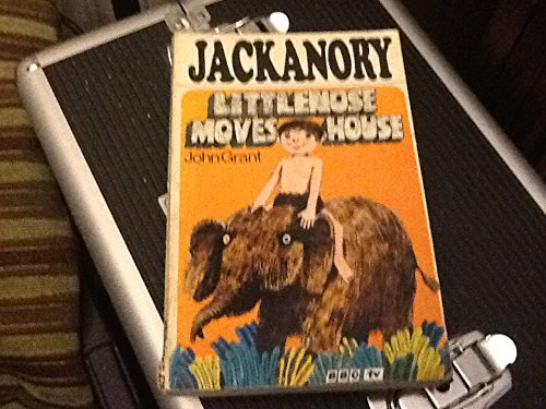 Jackanory Littlenose Moves House: GRANT John