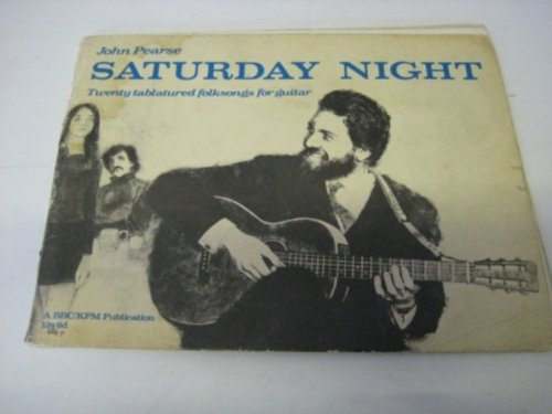 Saturday Night: Twenty Tabulated Folk Songs for Guitar (0563091037) by John Pearse