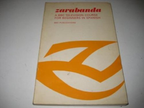 9780563105145: Zarabanda: B.B.C. Television Course for Beginners in Spanish