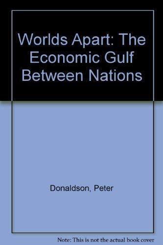 9780563105947: Worlds Apart: The Economic Gulf Between Nations