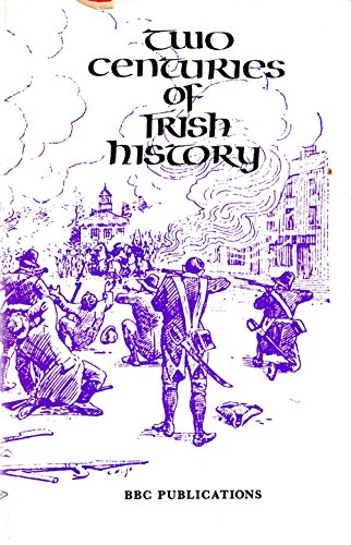 9780563109136: Two Centuries of Irish History