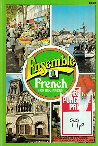 9780563109594: Ensemble: Lessons 1-12 Bk.1: French for Beginners