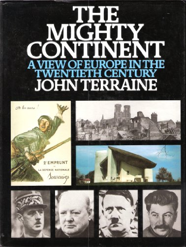 9780563126560: Mighty Continent: View of Europe in the Twentieth Century