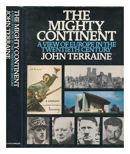 9780563126560: The mighty continent: A view of Europe in the twentieth century