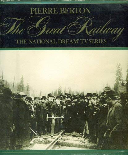 9780563128755: The National Dream: The Great Railway, 1871-1881
