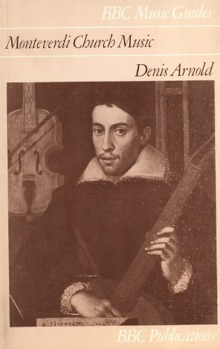 9780563128847: Monteverdi Church Music (Music Guides)