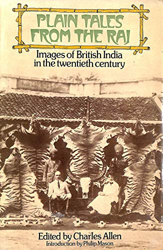 9780563129042: Plain Tales from the Raj: Images of British India in the Twentieth Century