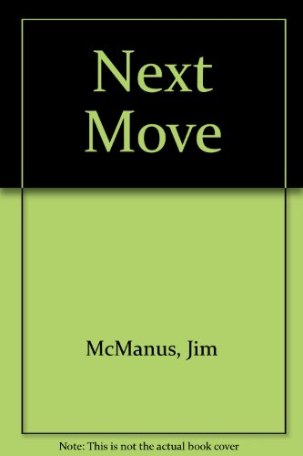 Next Move (0563161388) by Jim McManus; Peter Spence