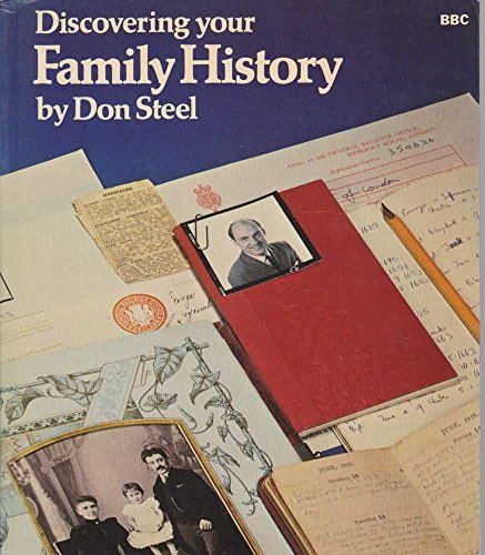 DISCOVERING YOUR FAMILY HISTORY