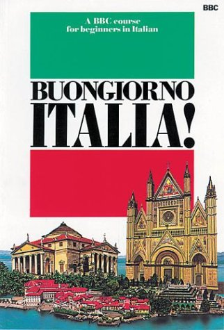 9780563164791: Buongiorno Italia: A Bbc Course for Beginners in Italian