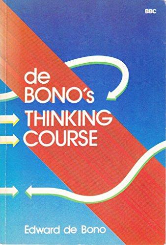 9780563165002: De Bono's Thinking Course