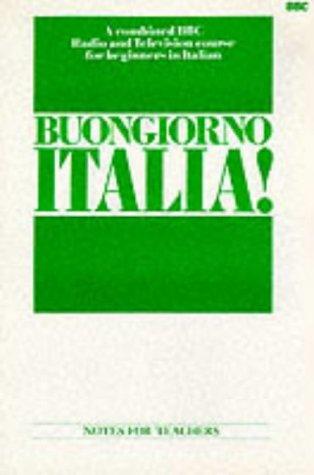 9780563165392: BUONGIORNO ITALIA: TEACHERS NOTES