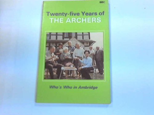 "Twenty Five Years of ""The Archers"" (0563170093) by Jock Gallagher"