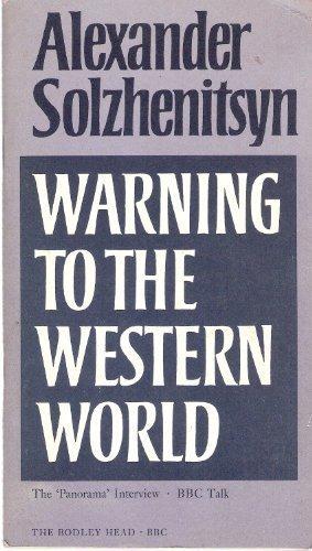 Warning to the Western World (9780563171003) by Solzhenitsyn, Aleksandr