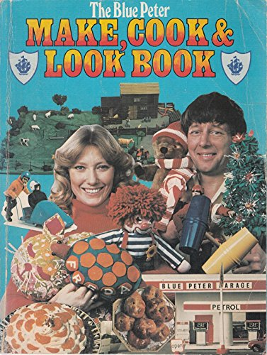 The Blue Peter Make, Cook & Look Book.