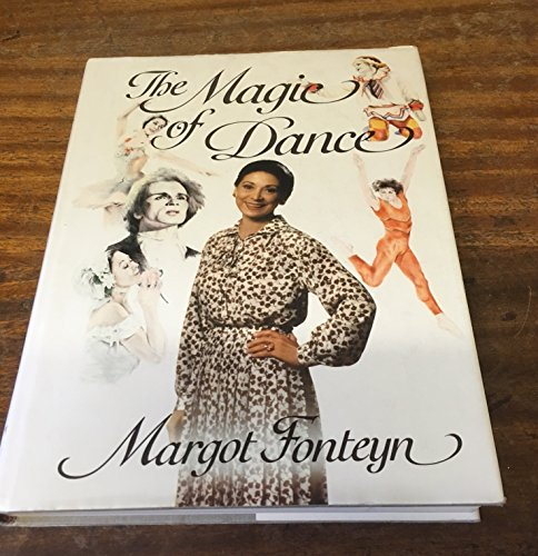 The Magic of Dance - Fonteyn, Margot