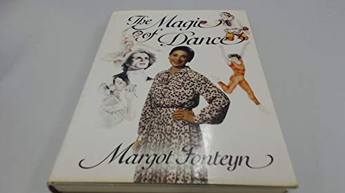 The Magic of Dance (Get by in) (0563176458) by Fonteyn, Margot