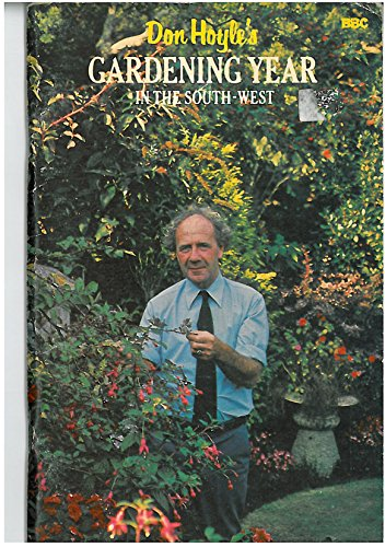 9780563177340: Don Hoyle's Gardening Year in the South West (Devon, Cornwall & Somerset)