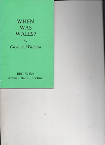 9780563178255: When Was Wales?: A History of the Welsh
