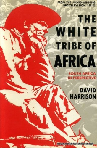 9780563178385: White Tribe of Africa: South Africa in Perspective